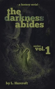 Darkness Abides by L. Harcroft