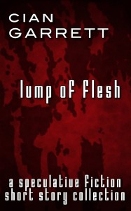 Lump of Flesh by Cian Garrett