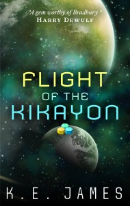 Flight of the Kikayon by K.E. James