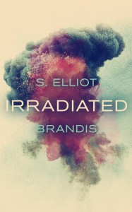 Irradiated by S. Elliot Brandis