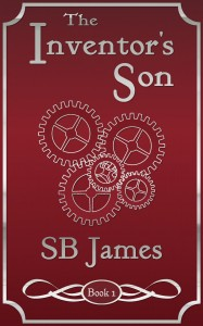 The Inventor's Son by S.B. James