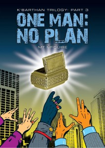 One Man, No Plan by MT McGuire
