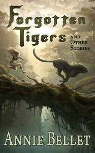 Forgotten Tigers by Annie Bellet