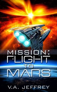 Mission: Flight to Mars by V.A. Jeffrey