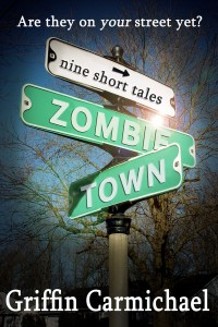 Zombie Town by Griffin Carmichael