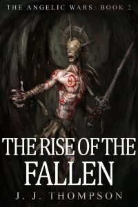 The Rise of the Fallen by J.J. Thompson