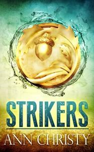 Strikers by Ann Christy