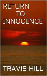 Return to Innocence by Travis Hill