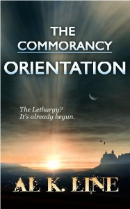 The Commorancy: Orientation by Al K. Line