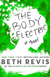 The Body Electric by Beth Revis
