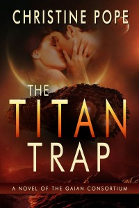 The Titan Trap by Christine Pope