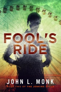 Fool's Ride by John L. Monk
