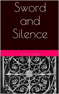 Sword and Silence by Joyce Chng