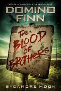 The Blood of Brothers by Domino Finn