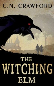 The Witching Elm by C.N. Crawford