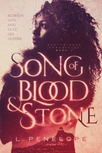 Song of Blood and Stone by L. Penelope