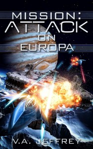 Mission: Attack on Europa by V.A. Jeffrey
