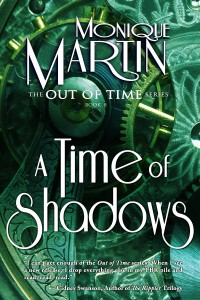 A Time of Shadows by Monique Martin