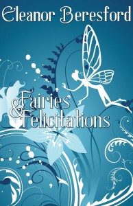 Fairies and Felicitations by Eleanor Beresford