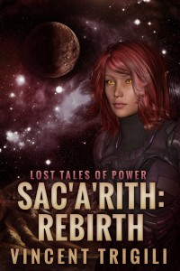 Sac'a'rith: Rebirth by Vincent Trigili