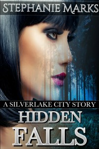 Hidden Falls by Stephanie Marks