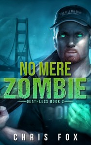 No Mere Zombie by Chris Fox