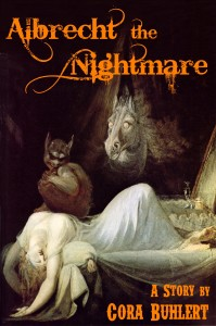 Albrecht, the Nightmare by Cora Buhlert
