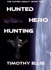 Hunted Hero Hunting by Timothy Ellis