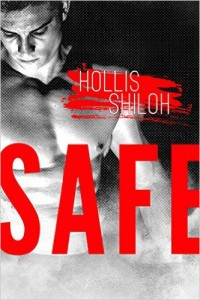 SAFE by Hollis Shiloh