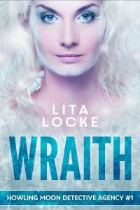 Wraith by Lita Locke