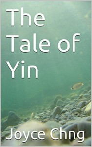 The Tale of Yin by Joyce Chng