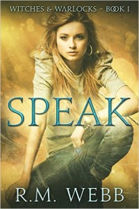 Speak by R.M. Webb