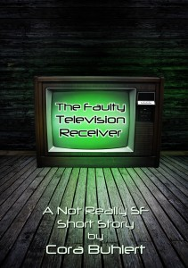 The Faulty Television Receiver by Cora Buhlert