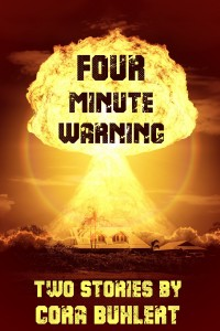 Four Minute Warning by Cora Buhlert