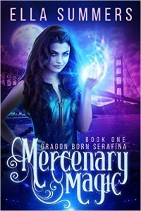 Mercenary Magic by Ella Summers