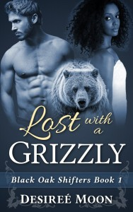 Lost with a Grizzly by Desiree Moon