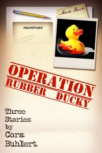 Operation Rubber Ducky by Cora Buhlert