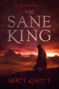 The Sane King by Matt Knott