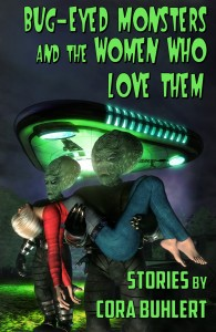 Bug-Eyed Monsters and the Women Who Love Them by Cora Buhlert