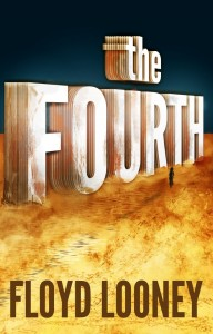 The Fourth by Floyd Looney