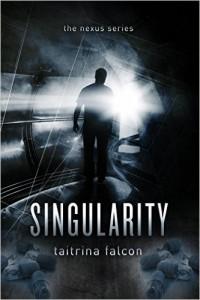 Singularity by Taitrina Falcon
