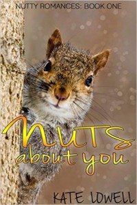 Nuts About You by Kate Lowell