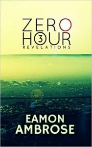 Zero Hour by Eamon Ambrose