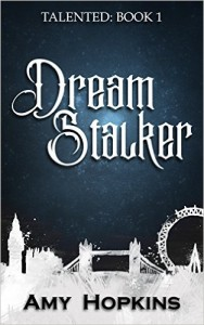Dream Stalker by Amy Hopkins