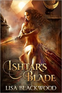 Ishtar's Blade by Lisa Blackwood