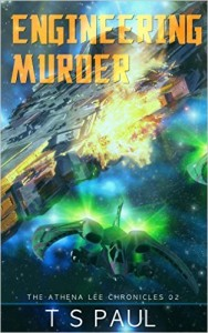 Engineering Murder by T.S. Paul
