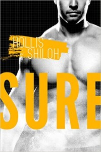 SURE by Hollis Shiloh