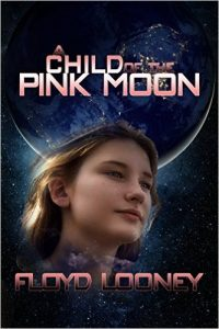 A child of the Pink Moon by Floyd Looney