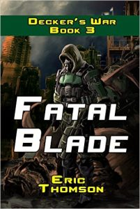 Fatal Blade by Eric Thomson