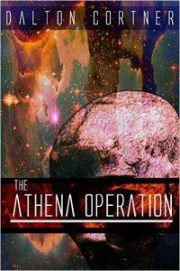 The Athena Operation by Dalton Cortner